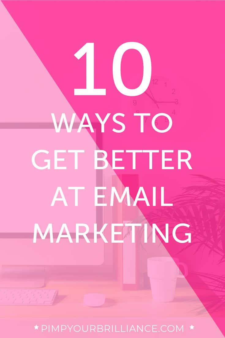 how to get better at email marketing