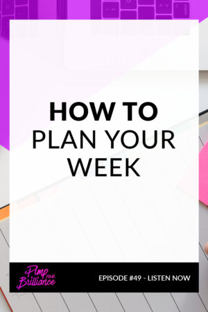 How To Plan Your Week