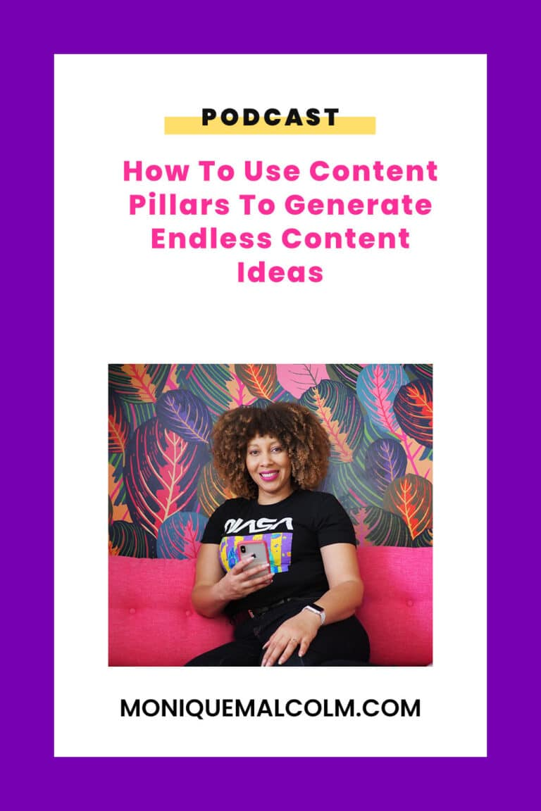 In this episode, Monique shares how to use content pillars to simplify content planning and generate endless content ideas.