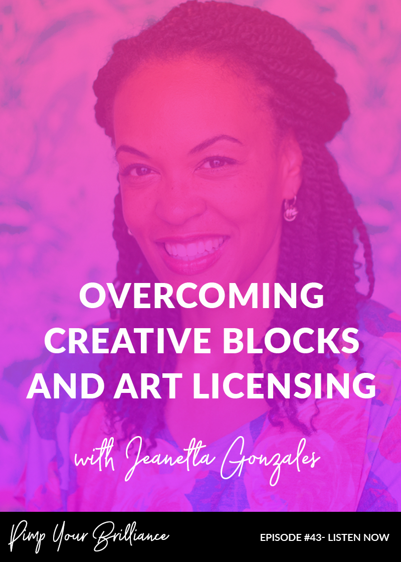Overcoming Creative Blocks And Art Licensing With Jeanetta Gonzales