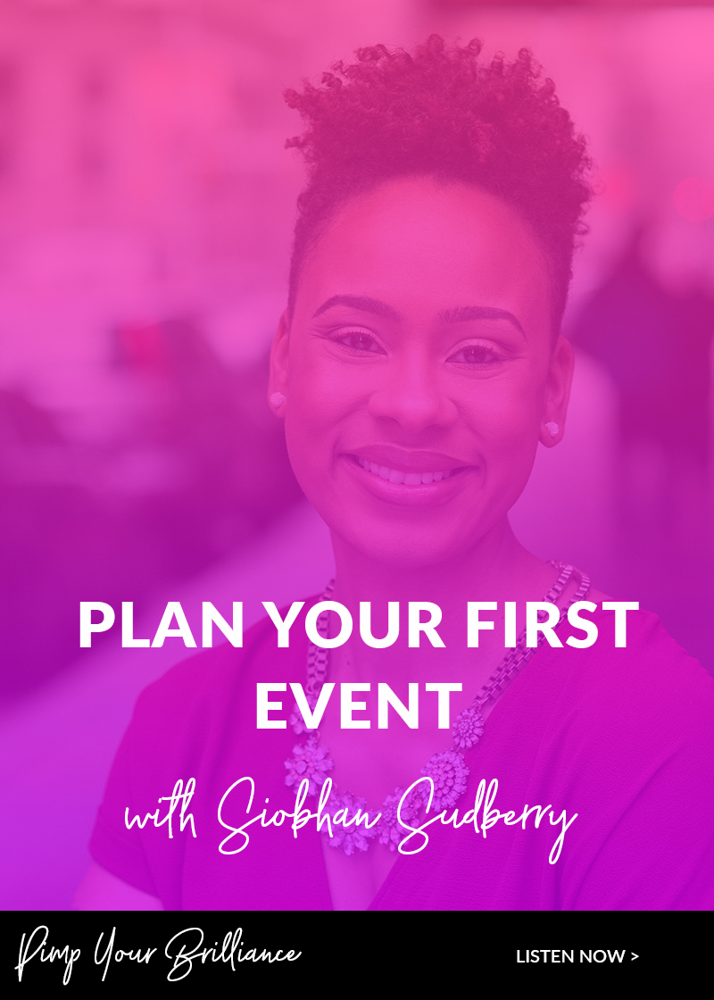 Do you dream of hosting your own events but you're too afraid to start? Siobhan Sudberry is sharing practical ways to plan and host your first event so that you can start serving your community in person.