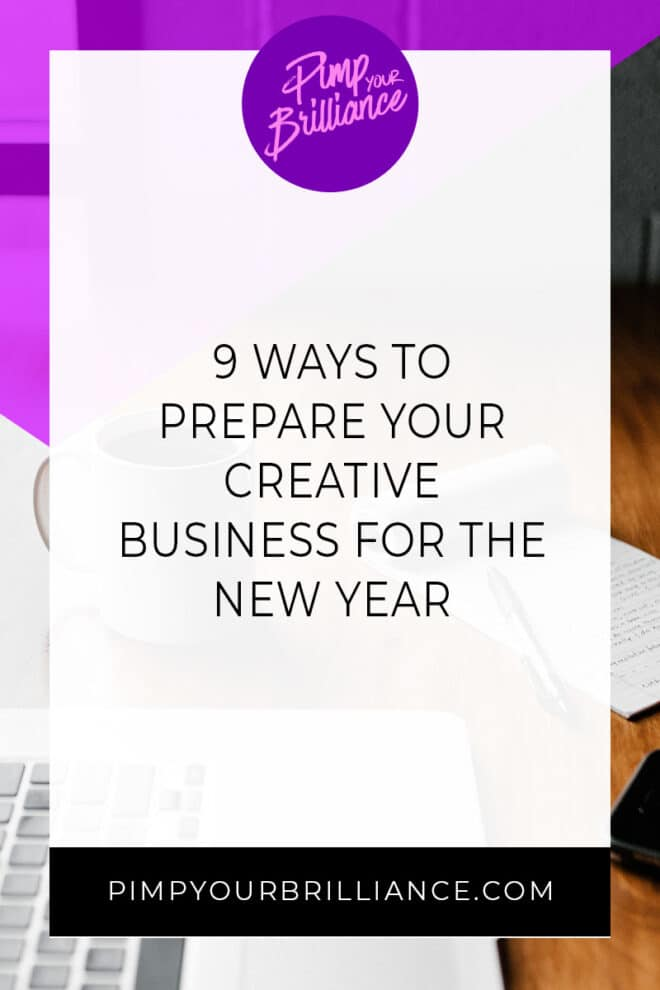 Have you started prepping your creative business for the new year? In this episode, I'm sharing 9 quick and simple things that you can do to get your business ready for 2020.