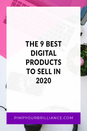 In this episode, I'm sharing my top picks for the best digital products to sell in 2020.
