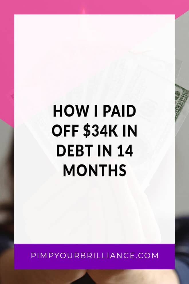 Over the course of 14 months, I managed to pay off all of my credit cards a whopping $34,000. In this episode of #PimpYourBrilliance, I'm sharing the simple rules I followed to pay it off.