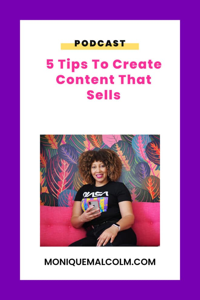 5 Tips To Create Content That Sells