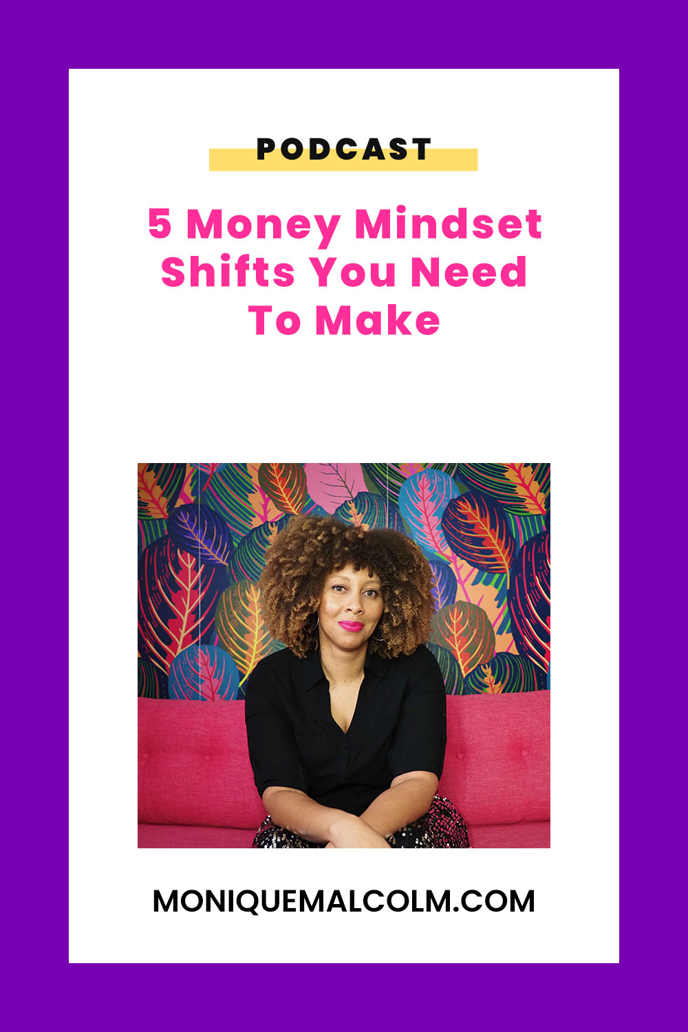 In this episode, Monique shares 5 mindset shifts that you need to make if you want to earn more money in your business.