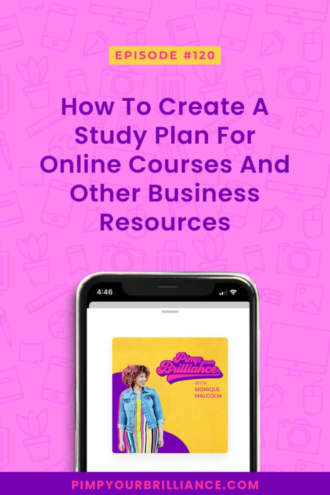 In this episode, Monique shares how to create a study plan to help you get the most from your educational investments.